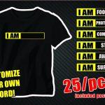 "The Phenomena of the""I AM"" T-shirt."