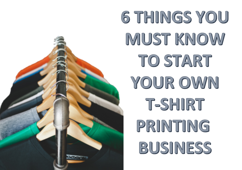 Tips to start your t shirt printing business malaysia for How to start t shirt printing business