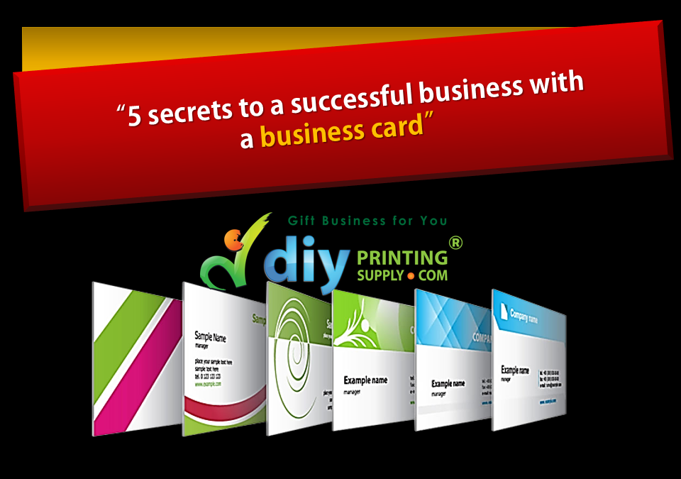 5 secrets to a successful business with a business card