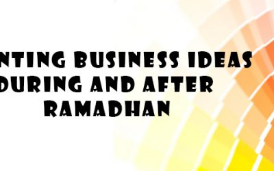 Printing Business Ideas During and After Ramadhan